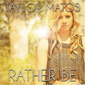 Taylor Matos 歌手頭像
