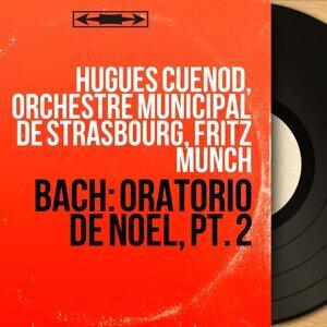 Hugues Cuénod, Orchestre municipal de Strasbourg, Fritz Münch 歌手頭像