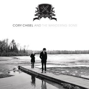 Cory Chisel and the Wandering Sons 歌手頭像