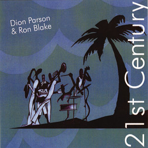 Dion Parson & Ron Blake 歌手頭像