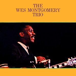 Wes Montgomery (魏斯蒙哥馬利)