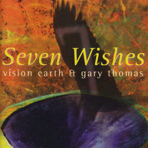 Vision Earth feat. Gary Thomas 歌手頭像