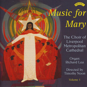 The Choir of Liverpool Metropolitan Cathedral|Richard Lea|Conductor Mervyn Cousins 歌手頭像