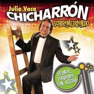"""Julio Vaca """"Chicharrón"""" 歌手頭像"""