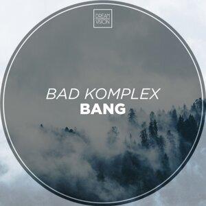 Bad Komplex 歌手頭像