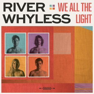 River Whyless