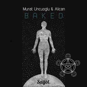 Murat Uncuoglu & Alican アーティスト写真