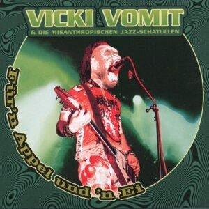 Vicki Vomit & Die Misanthropischen Jazz-Schatullen