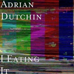 Adrian Dutchin 歌手頭像