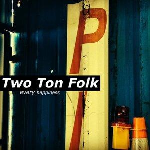 Two Ton Folk 歌手頭像