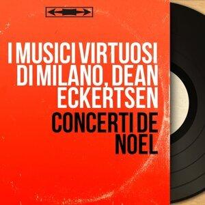 I Musici Virtuosi di Milano, Dean Eckertsen 歌手頭像