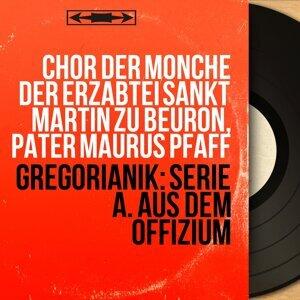 Chor der Mönche der Erzabtei Sankt Martin zu Beuron, Pater Maurus Pfaff 歌手頭像