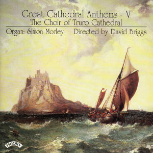 The Choir of Truro Cathedral|Briggs 歌手頭像