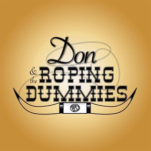 Don and The Roping Dummies 歌手頭像