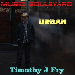 Timothy J Fry 歌手頭像