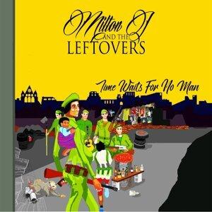 Milton J And The Leftovers 歌手頭像