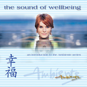 The Sound of Wellbeing: an introduction to the Ambiente Series 歌手頭像