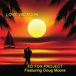 The Ed Fox Project featuring: Doug Moore 歌手頭像