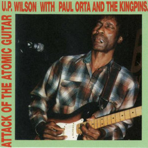 U.P. Wilson & Paul Orta and The Kingpins 歌手頭像
