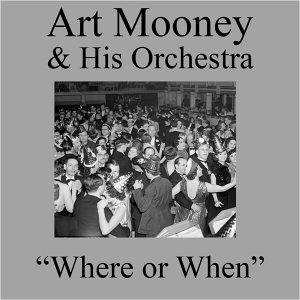 Art Mooney & His Orchestra 歌手頭像
