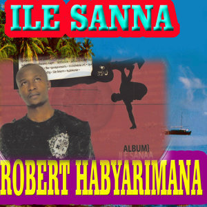 Robert Habyarimana 歌手頭像