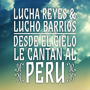Lucha Reyes, Lucho Barrios 歌手頭像