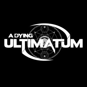 A Dying Ultimatum 歌手頭像