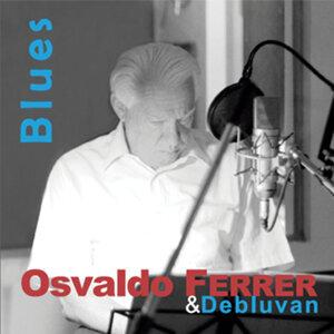 Osvaldo Ferrer & Debluvan 歌手頭像