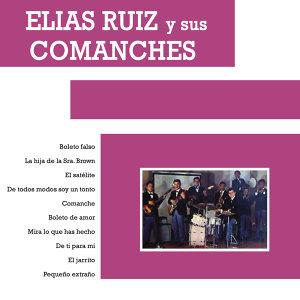 Elías Ruíz y Sus Comanches 歌手頭像
