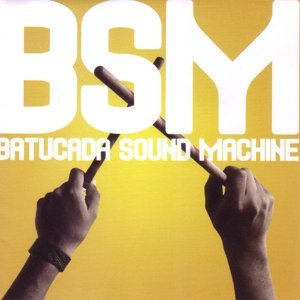Batucada Sound Machine 歌手頭像