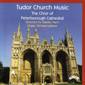 Peterborough Cathedral Choir|Stanley Vann|Richard Latham 歌手頭像