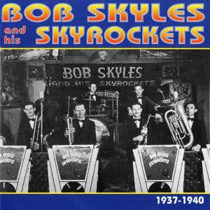 Bob Skyles & His Skyrockets 歌手頭像