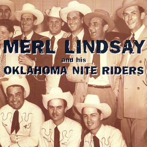 Merl Lindsay & His Oklahoma Nite Riders 歌手頭像