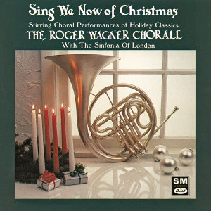 Roger Wagner Chorale,Sinfonia Of London 歌手頭像