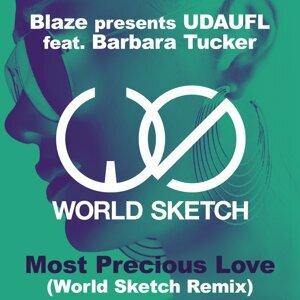 Blaze presents UDAUFL feat. Barbara Tucker, World Sketch 歌手頭像
