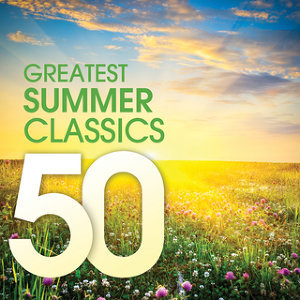 50 Greatest Summer Classics 歌手頭像