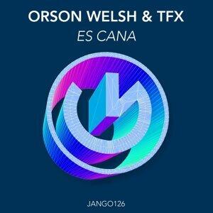 Orson Welsh, TFX