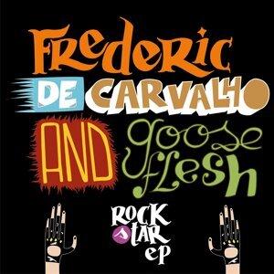 Frederic De Carvalho, Gooseflesh 歌手頭像