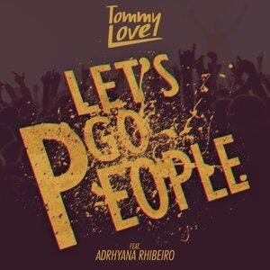 DJ Tommy Love feat. Adrhyana Rhibeiro 歌手頭像