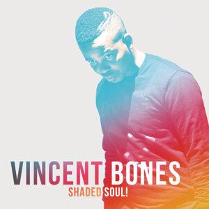 Vincent Bones 歌手頭像