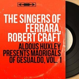 The Singers of Ferrara, Robert Craft 歌手頭像