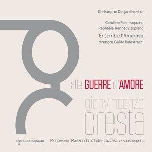 Ensemble l'Amoroso, Guido Balestracci, Christophe Desjardins 歌手頭像