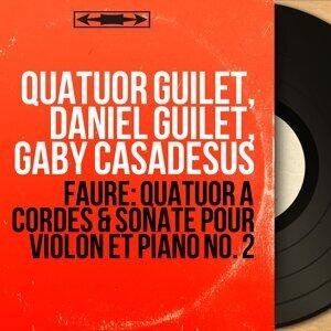 Quatuor Guilet, Daniel Guilet, Gaby Casadesus 歌手頭像