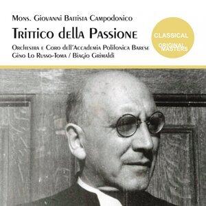 Gino Lo Russo-Toma, Biagio Grimaldi, Orchestra dell'Accademia Polifonica Barese 歌手頭像