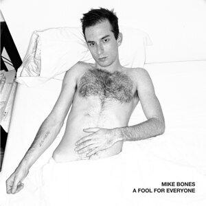 Mike Bones 歌手頭像