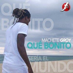 Machete Groy 歌手頭像