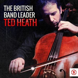 The Ted Heath Orchestra, Ted Heath 歌手頭像