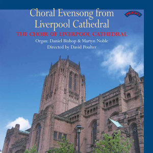 The Choir of Liverpool Cathedral|David Poulter|Daniel Bishop 歌手頭像