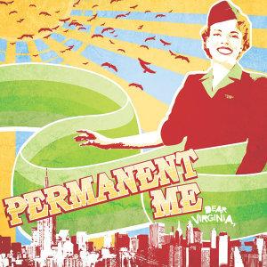 Permanent Me