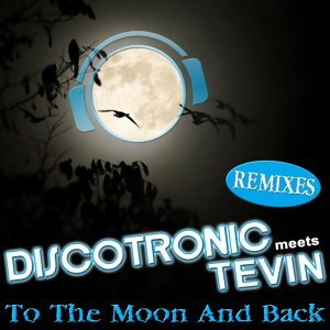 Discotronic meets Tevin 歌手頭像